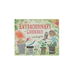 The Extraordinary Gardener book